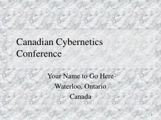 Canadian Cybernetics Conference