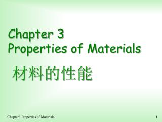Chapter 3 Properties of Materials