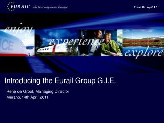 Introducing the Eurail Group G.I.E.