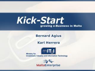 The ' Kick-Start ' Programme