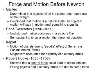 Force and Motion Before Newton