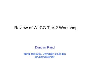 Review of WLCG Tier-2 Workshop
