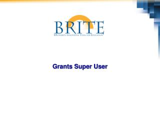 Grants Super User