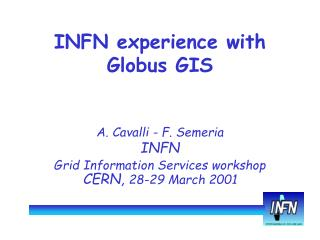 INFN experience with Globus GIS