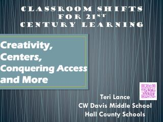 Classroom Shifts  for 21 st Century Learning