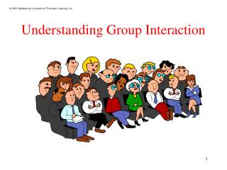 Understanding Group Interaction
