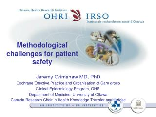 Methodological challenges for patient safety