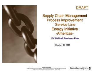 Supply Chain Management Process Improvement  Service Line Energy Initiative -Americas-