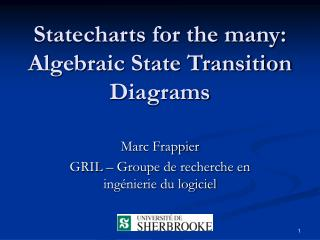 Statecharts for the many: Algebraic State Transition Diagrams