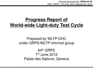 Progress Report of  World-wide Light-duty Test Cycle