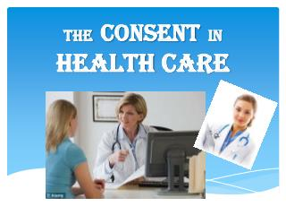The   consent   in  health  care