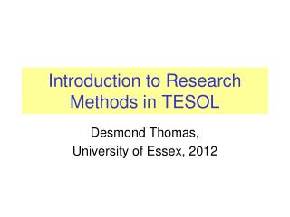 Introduction to Research Methods in TESOL