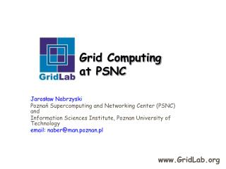 Grid Computing  at PSNC