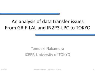 An analysis of data transfer issues From  GRIF‐LAL  and IN2P3‐LPC to TOKYO