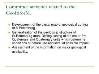Committee activities related to the GeoInforM.