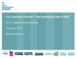 16+ Learning Choices – The Developing role of SDS