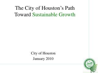 The City of Houston s Path  Toward Sustainable Growth