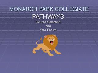 MONARCH PARK COLLEGIATE