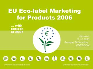 EU Eco-label Marketing  for Products 2006