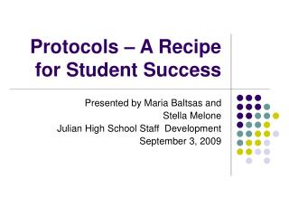 Protocols – A Recipe for Student Success