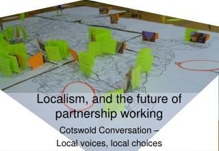 Localism, and the future of partnership working