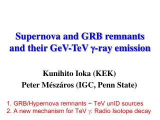 Supernova and GRB remnants and their GeV-TeV  g -ray emission
