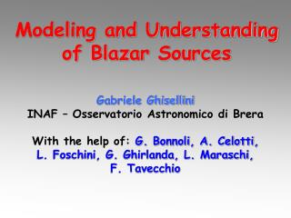 Modeling and Understanding of Blazar Sources