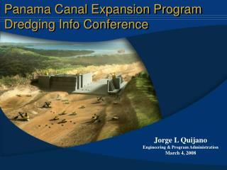 Panama Canal Expansion Program Dredging Info Conference