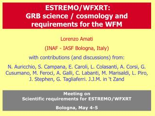 Lorenzo Amati (INAF - IASF Bologna, Italy) with contributions (and discussions) from: