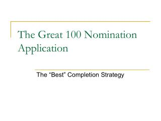 The Great 100 Nomination Application