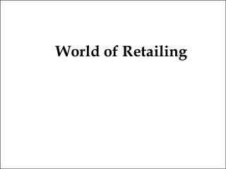 World of Retailing