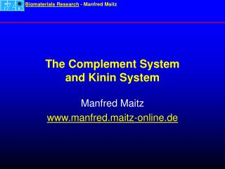 The Complement System and Kinin System