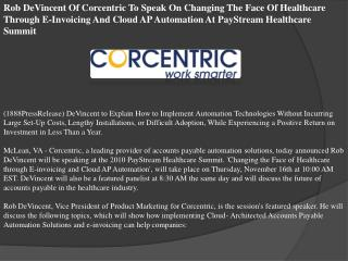 Rob DeVincent Of Corcentric To Speak On Changing The Face Of