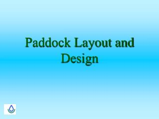 Paddock Layout and Design