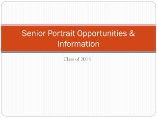 Senior Portrait Opportunities & Information