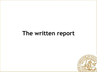 The written report