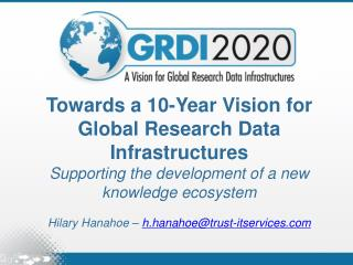 Towards a 10-Year Vision for Global Research Data Infrastructures