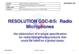 RESOLUTION GSC-8/5:  Radio Microphones