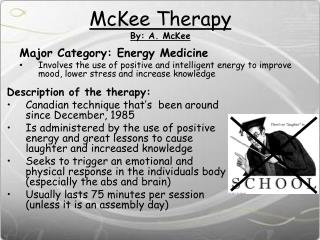 McKee Therapy By: A. McKee