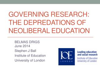 Governing Research: the depredations of neoliberal education