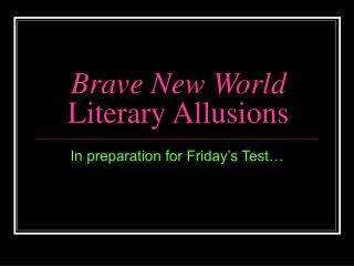 Brave New World Literary Allusions