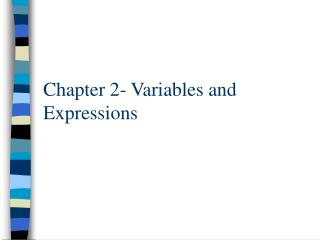 Chapter 2- Variables and Expressions
