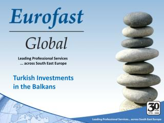 Leading Professional Services  ... across South East Europe