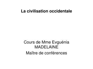 La civilisation occidentale