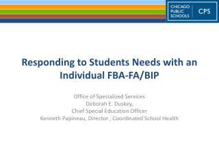Responding to Students Needs with an Individual FBA-FA/BIP