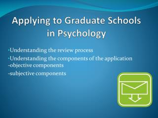 Applying to Graduate Schools  in Psychology