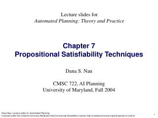 Chapter 7 Propositional Satisfiability Techniques