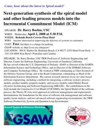 Come, hear about the latest in Spiral model!