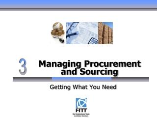 Managing Procurement and Sourcing
