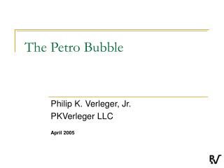 The Petro Bubble